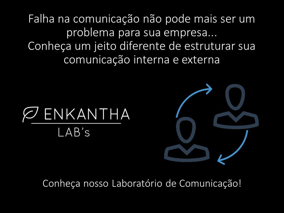 Enkantha Lab's Laboratório de Comunicação