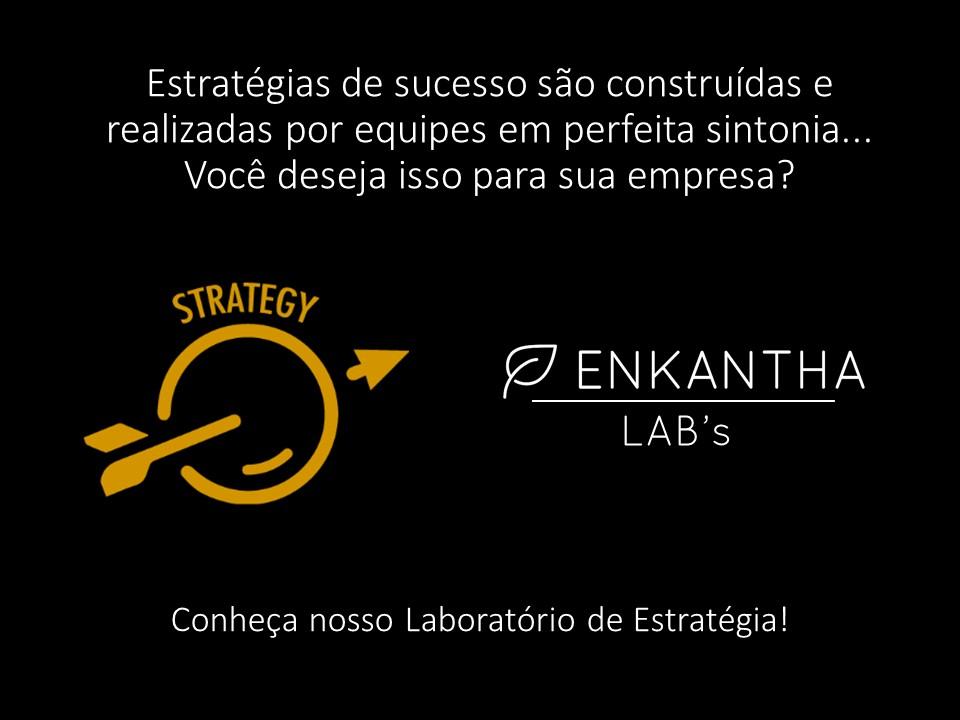 Enkantha Lab's Laboratório de Estratégia